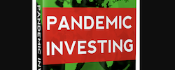 Special Announcement: Pandemic Investing Summit
